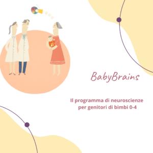 Ti racconto di BabyBrains